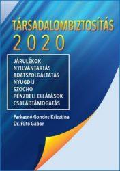 Társadalombiztosítás 2020 (Futó, Gondos)