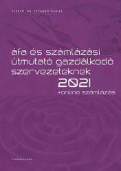 Áfa és számlázási útmutató gazdálkodó szervezeteknek 2021 + Online számlázás