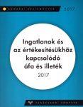 Ingatlanok és az értékesítésükhöz kapcsolódó ÁFA és illeték 2017