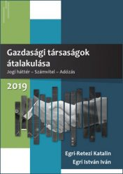 Gazdasági Társaságok Átalakulása 2019